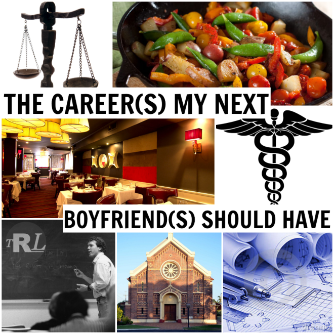 The Careers My Next BFs Should Have