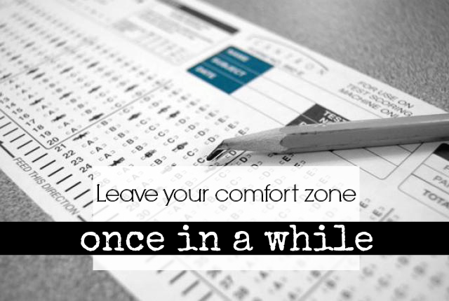 On Comfort Zones: I Failed TWO Finals. On Purpose!