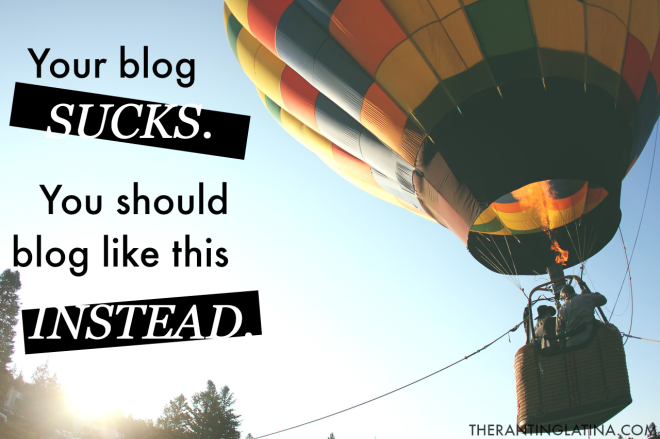 Your blog sucks. You should blog like this instead.