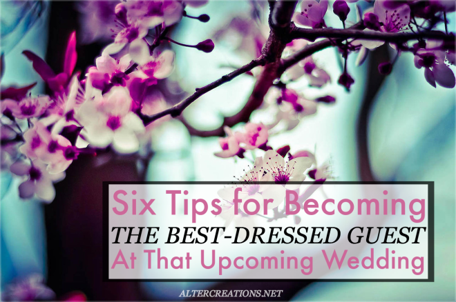 How to be the best-dressed guest at a wedding