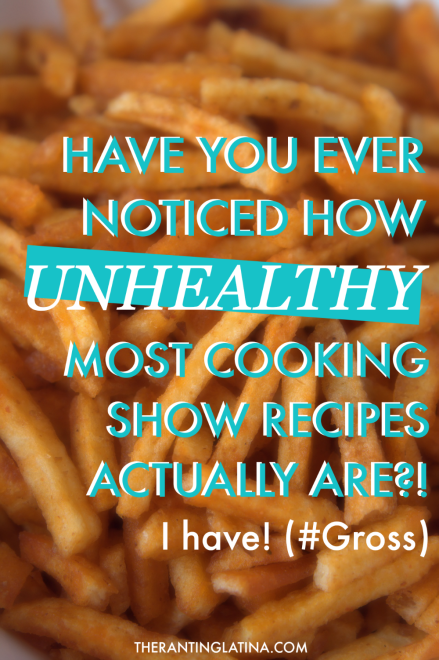 Cooking shows feature unhealthy foods
