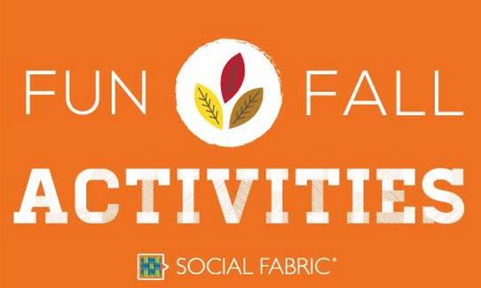 Fun Fall Activities - Social Fabric