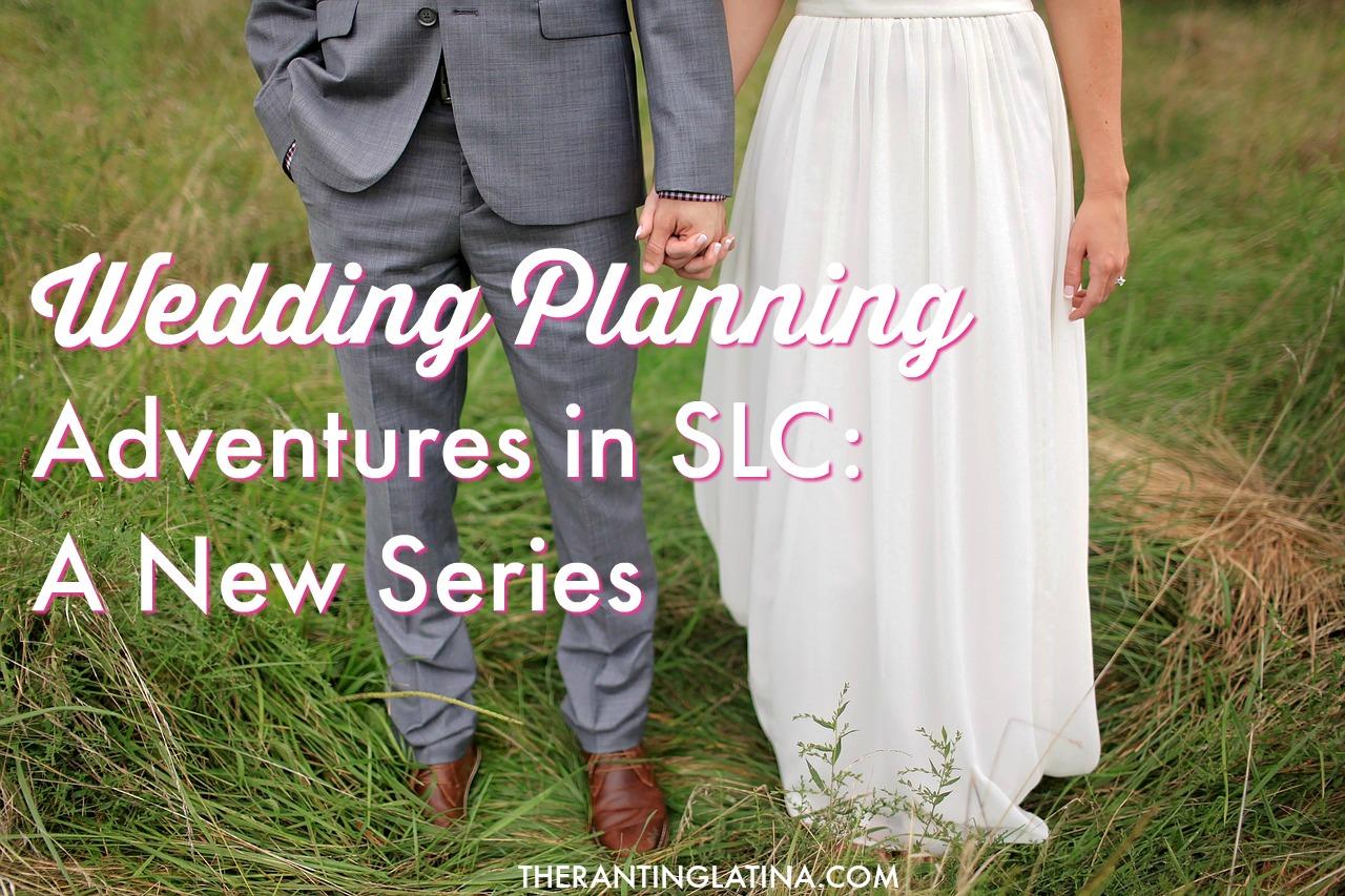 Wedding Planning in Salt Lake City: A New Series