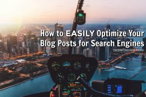 How to Easily Optimize Your Blog Posts for Search Engines