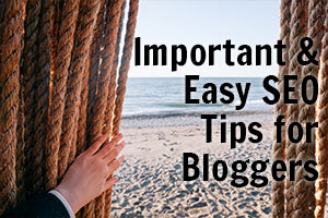 Easy SEO tips for bloggers
