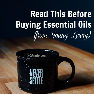 Read THIS Before Buying Essential Oils from Young Living