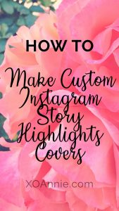 How to Make Custom Instagram Story Highlights Covers