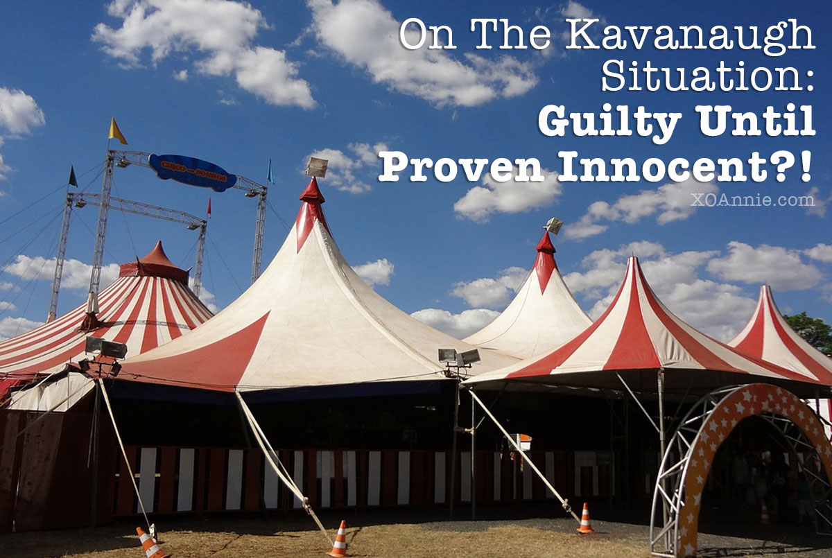On The Kavanaugh Situation: Guilty Until Proven Innocent?