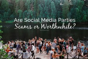 Are Social Media Parties Scams or Worthwhile?