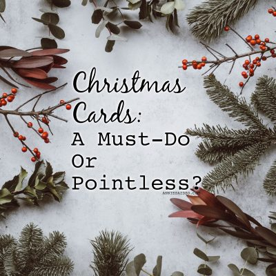 Christmas Cards: A Must-Do Or Pointless?