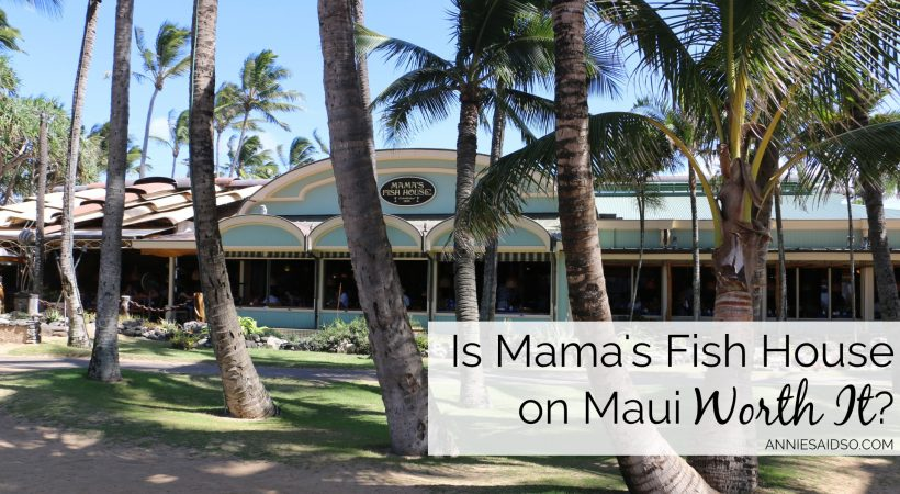Is Mama's Fish House on Maui Worth It?