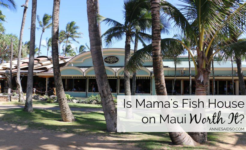Mama's Fish House on Maui: Is It Worth It?
