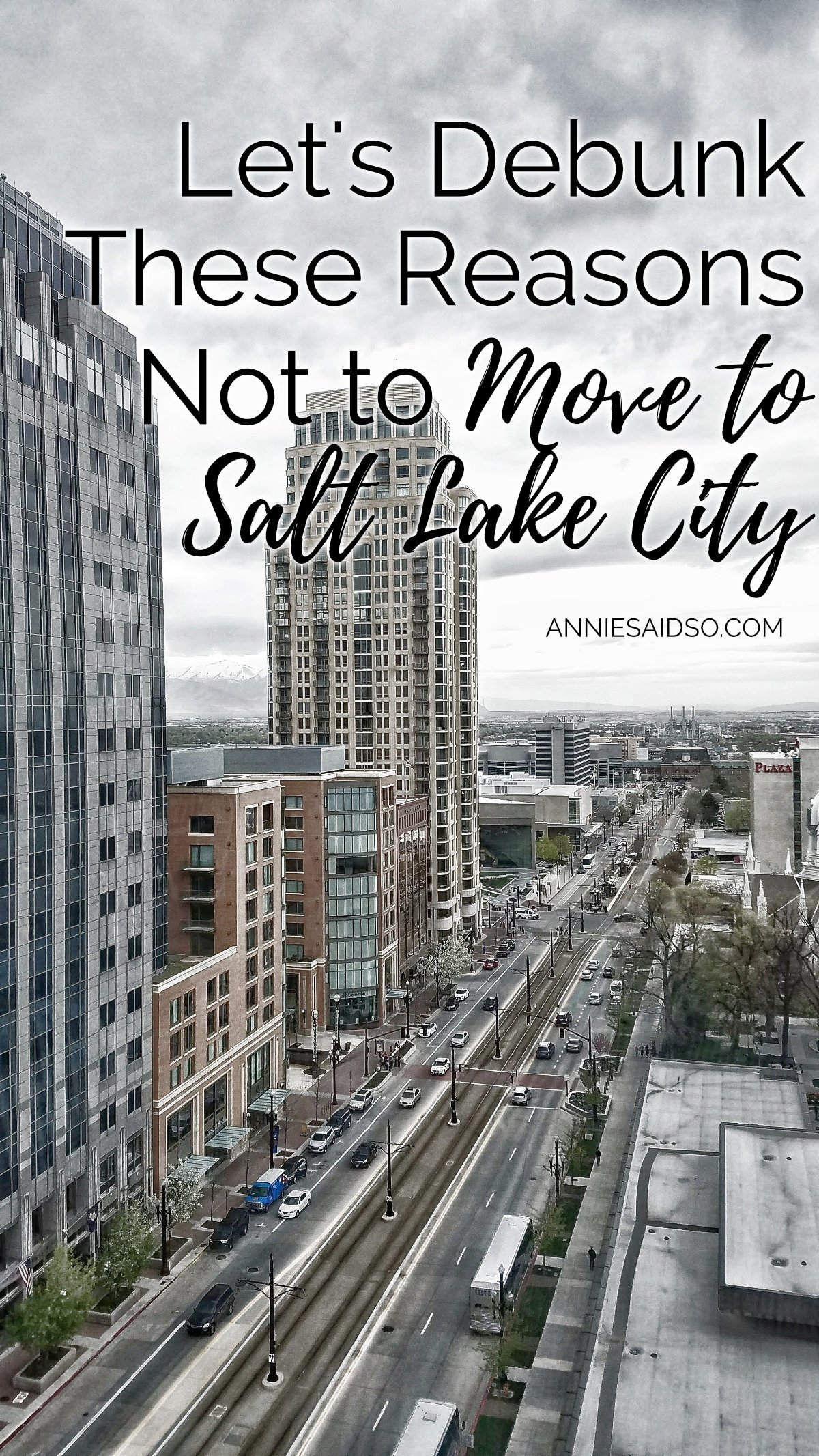 Debunking These Reasons Not to Move to Salt Lake City